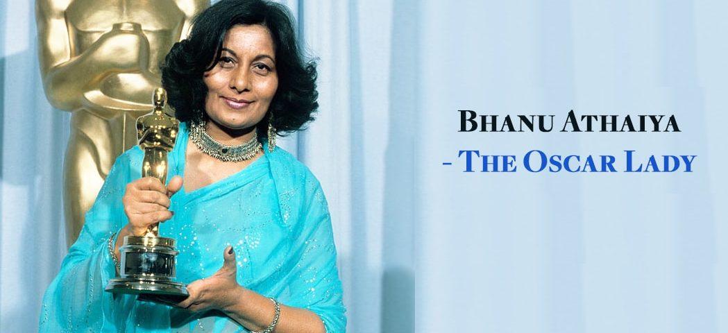 Bhanu Athaiya - Oscar lady