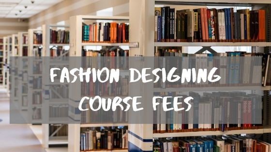 fashion designing course fees
