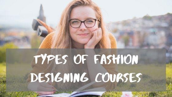 types of fashion designing courses