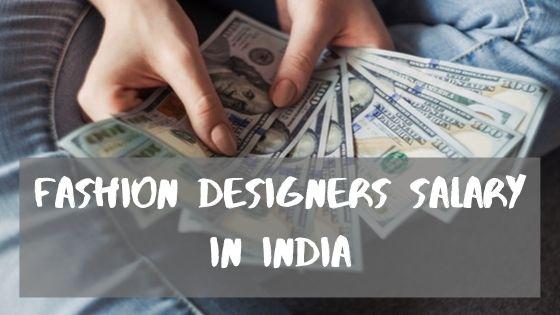 Fashion Designers Salary in India